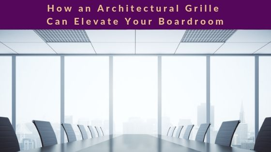 A corporate boardroom featuring architectural grilles