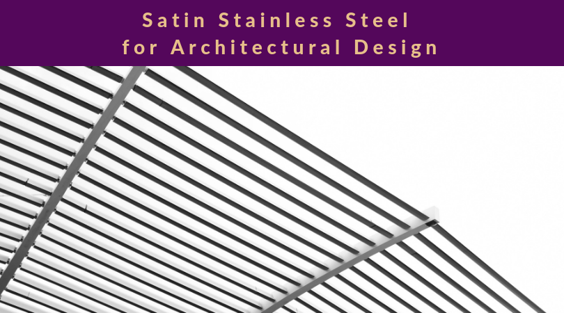 Satin Stainless Steel for Architectural Design - satin stainless steel outdoor installation