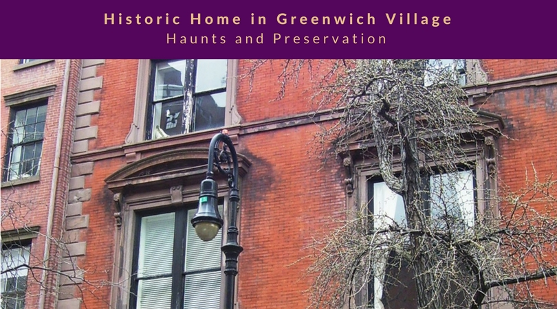 Historic Home in Greenwich Village – Haunts and Preservation text overlaying close up of No. 14 W 10th Street