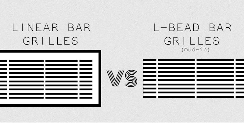 linear bar grilles vs l-bead bar grilles